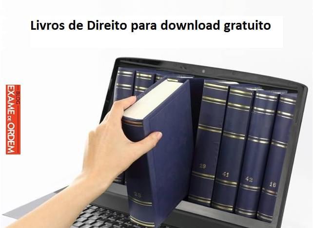 2a1573e69 Livros de Direito para download gratuito - Blog Exame de Ordem - Concurso  Público, Concurso Jurídico, OAB,Exame de Ordem,Curso Online