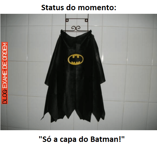 Só A Capa Do Batman Blog Exame De Ordem Concurso