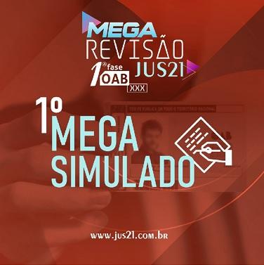 Vem aí o 1º MEGA Simulado fo Jus21