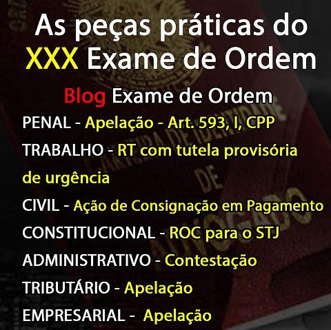 As peças práticas do XXX Exame de Ordem