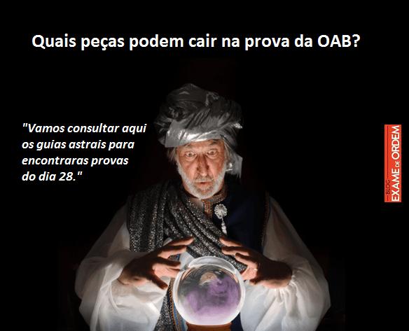 Quais peças podem cair na prova da OAB