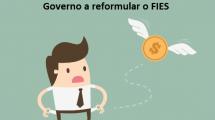 Alta inadimplência obriga o Governo a reformular o FIES