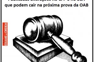 Publicadas alterações no CPP e no ECA que podem cair na próxima prova da OAB