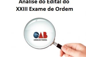 Análise do Edital do XXIII Exame de Ordem: sem grandes novidades!