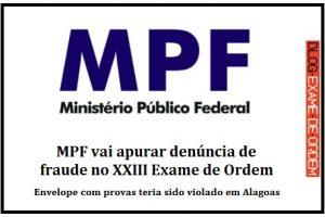 MPF vai apurar denúncia de fraude no XXIII Exame de Ordem