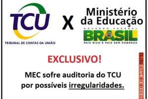 MEC sofre auditoria do TCU