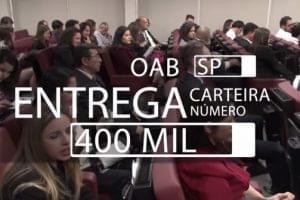 OAB-SP entrega carteira nº 400 mil