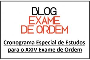 Cronograma de Estudos para o XXIV Exame de Ordem