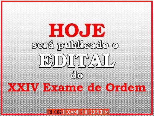 Edital XXIV Exame de Ordem