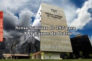 Súmulas do TST para o XXV Exame de Ordem