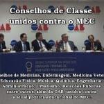 Conselhos de Classe unidos contra o MEC