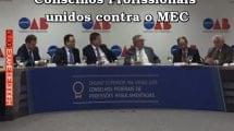 Conselhos Profissionais unidos contra o MEC