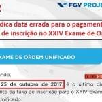 FGV indica data errada para o pagamento do boleto