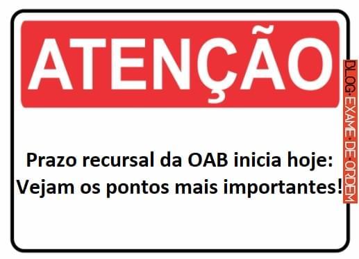 Prazo recursal da OAB inicia hoje