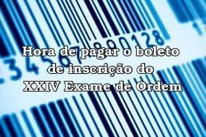 boleto de inscrição do XXIV Exame de Ordem