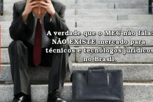 Não existe mercado para técnicos e tecnólogos jurídicos