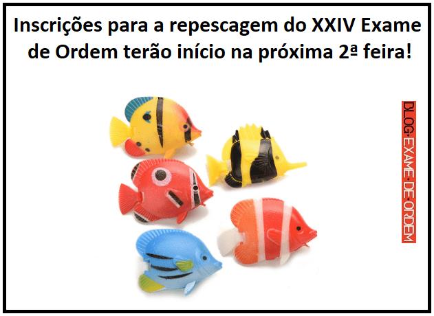 repescagem do XXIV Exame de Ordem