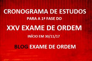 Cronograma de Estudos - XXV Exame de Ordem