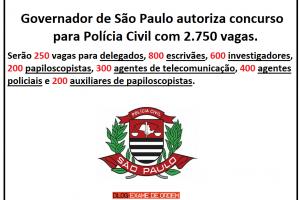 São Paulo autoriza concurso para Polícia Civil