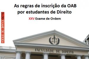 As regras de inscrição da OAB por estudantes de Direito