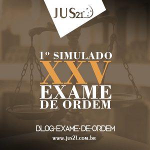 Simulado Jus21 para o XXV Exame de Ordem