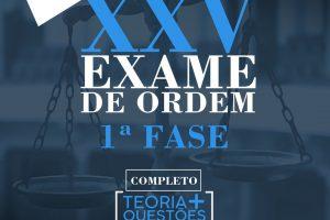preparem-se para o XXV Exame de Ordem