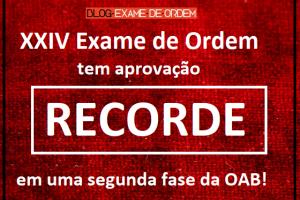 XXIV Exame de Ordem tem aprovação recorde em uma segunda fase!