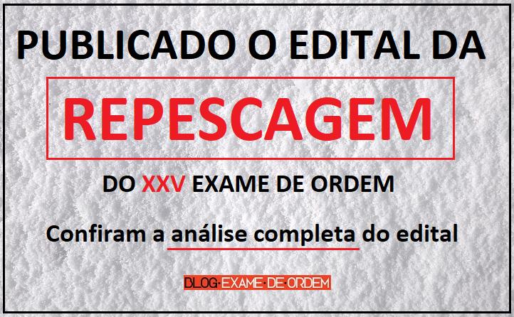 Publicado o Edital da Repescagem do XXV Exame de Ordem