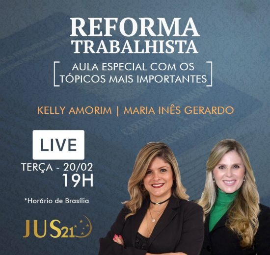 Hoje, ao vivo, aula especial sobre a Reforma Trabalhista!