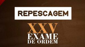 repescagem do XXV Exame de Ordem