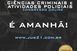 Amanhã inicia o I Congresso de Ciências Criminais e Atividades Policiais do Jus21