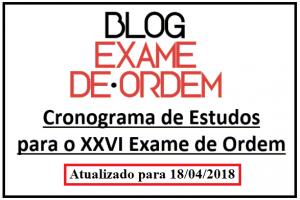 Cronograma de Estudos ATUALIZADO para o XXVI Exame de Ordem